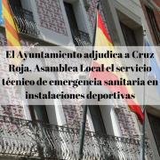 El Ayuntamiento adjudica a Cruz Roja, Asamblea Local el servicio técnico de emergencia sanitaria en instalaciones deportivas